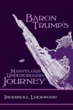Baron Trumps Marvelous Underground Journey by Lockwood, Ingersoll