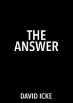 The Answer by David Icke