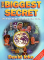 The Biggest Secret The Book That Will Change the World by David Icke