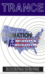 Trance Formation of America The True Life Story of a CIA Mind Control Slave by Cathy O'Brien