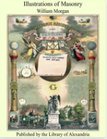 Illustrations of Masonry by William Morgan