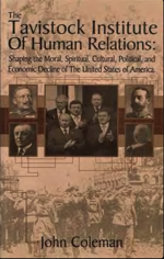 The Tavistock Institute of Human Relations Shaping The Moral, Spiritual, Cultural, And Political. And Economic Decline Of The United States Of America